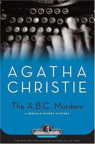 The A.b.c. Murders_ A Hercule Poirot Mys - Agatha Christie